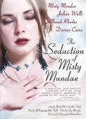 Subtitrare The Seduction of Misty Mundae (2004)