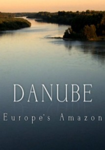 Subtitrare Danube: Europe's Amazon (2012)