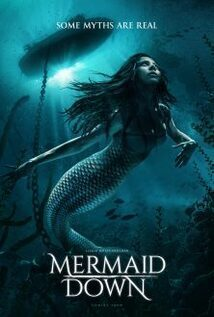 Subtitrare Mermaid Down (2019)