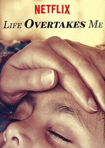 Subtitrare Life Overtakes Me (2019)